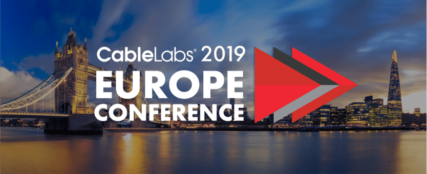 CableLabs Europe Conference 2019 - CableLabs