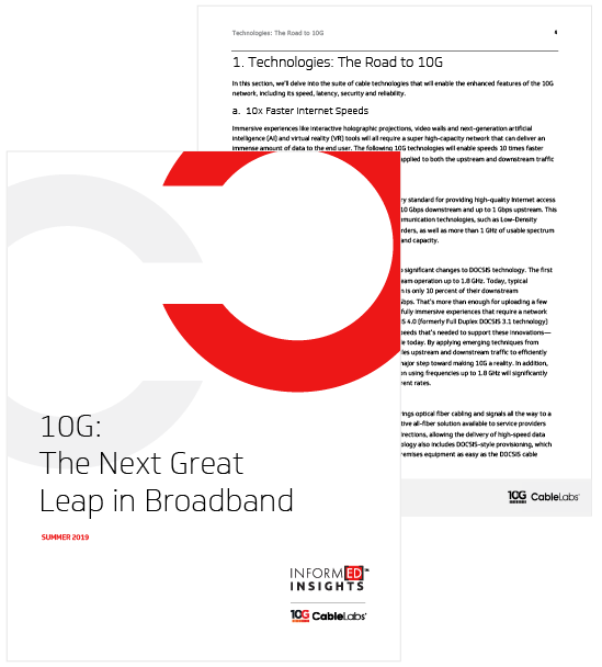 10G: The Next Great Leap in Broadband