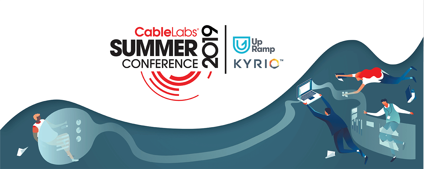 CableLabs Summer Conference 2019 - CableLabs