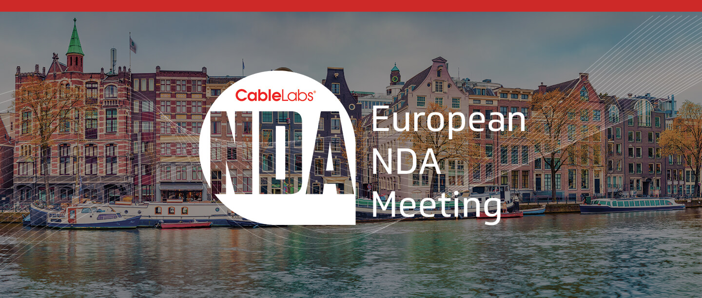 CableLabs European NDA Meeting September 2019
