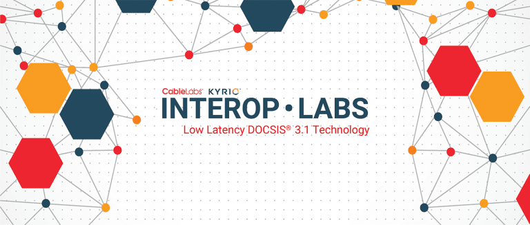 Event Image for 'Interop·Labs Low Latency DOCSIS® 3.1 Technology January 2020'